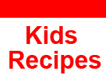 Kids Recipes